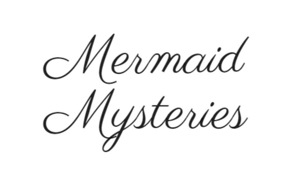 3. Mermaid Mysteries